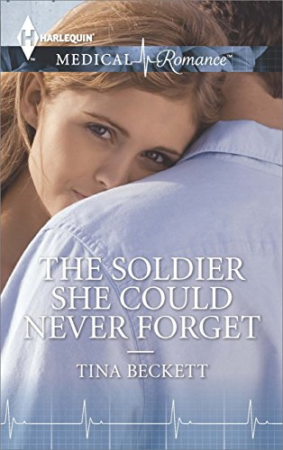 book cover of The Soldier She Could Never Forget