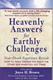 Heavenly Answers for Earthly Challenges, Joyce H. Brown, 0965811298