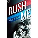 Rush Me | Allison Parr