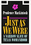 Just As We Were, Prudence Mackintosh, 0292752008