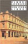 Viva Cuba libre ! par Leonard