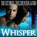 Whisper | Heather Hildenbrand