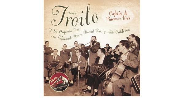 Cafetín De Buenos Aires de Anibal Troilo en Amazon Music ...