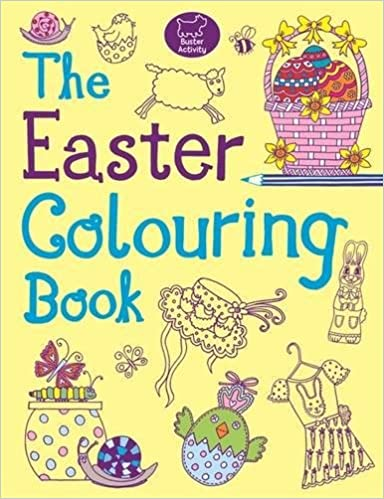 The Easter Colouring Book Amazoncouk Jessie Eckel 9781780551364 Books
