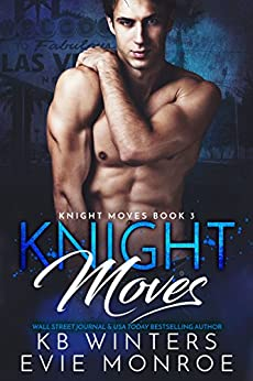 Knight Moves Book 3 by [Winters, KB, Monroe, Evie]
