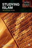 Studying Islam : The Critical Issues, Bennett, Clinton and Bennett, 0826495508