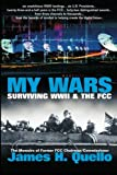 My Wars, James H Quello, 0970548524