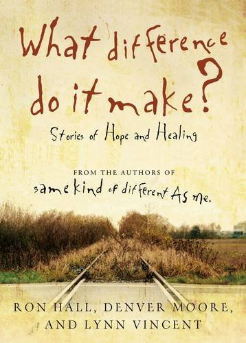 Read Online What Difference Do It Make?: Stories of Hope and Healing pdf epub
