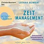 Das 1x1 des Zeitmanagement | Lothar Seiwert