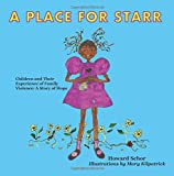 A Place For Starr: Children and Their Experience of Family Violence: A Story of Hope