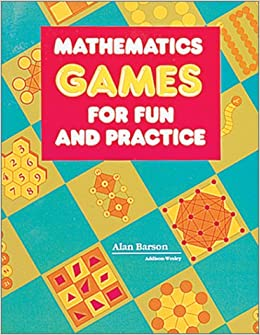 Mathematics Games for Fun and Practice