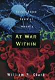 At War Within, William R. Clark, 0195115686