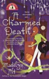 A Charmed Death (Bewitching Mysteries, No. 2)