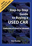 Car Buying: Step-by-Step Guide to Buying A Used Car