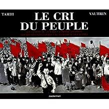 CRI DU PEUPLE (LE) : L'INTÉGRALE 4 TOMES PLUS UN CD AUDIO INÉDIT