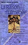La Raison malmenée : De l'origine des idées reçues en biologie moderne par Amzallag