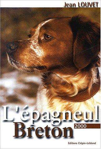 L'épagneul breton. Edition 2000 by (Paperback)