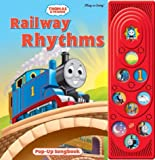 Thomas the Tank Engine: Railway Rhythms (Pop Up Song Book) (Thomas & Friends)