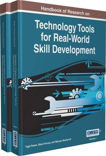 Handbook Of Research On Technology Tools For Real-World Skill Development, 2 Volume (Advances In Higher Education And Professional Development)