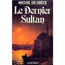 Dernier sultan -le