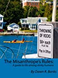 The Misanthrope's Rules