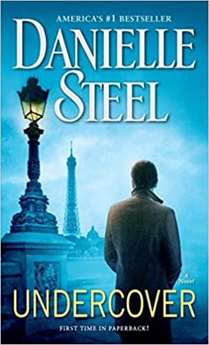 Amazon Fr Undercover A Novel Danielle Steel Livres