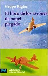 El libro de los aviones de papel plegado: Amazon.es