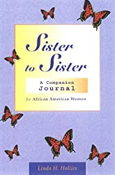 Sister to Sister: A Companion Journal for African American Women