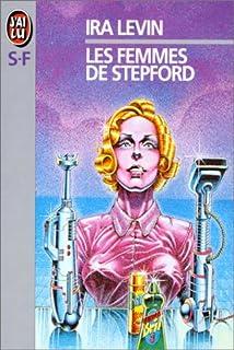 Les femmes de Stepford, Levin, Ira
