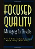 Focused Quality, Harvey K. Brelin and Kimberly S. Davenport, 0471132888