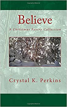 Believe: A Christmas Poetry Collection