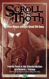 Scroll of Thoth, Richard L. Tierney, 1568821050