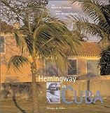 Hemingway in Cuba, Gerard de Cortanze, 2842773268