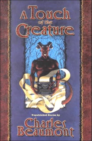 book cover of A Touch of the Creature