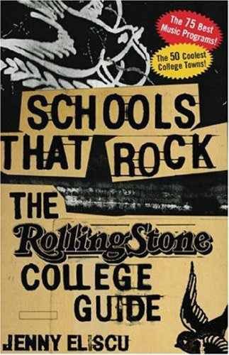 Schools That Rock: The Rolling Stone College Guide