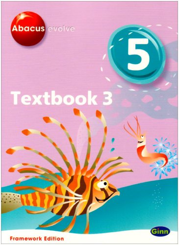 Abacus Evolve Year 5/P6 Textbook 3 Framework Edition (Abacus Evolve Fwk (2007)) (No. 3)