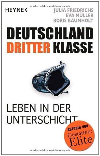 Ganz oben: Wie Deutschlands Millionäre wirklich leben (German Edition)