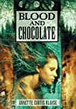 Blood and Chocolate, Annette Curtis Klause, 0385323050