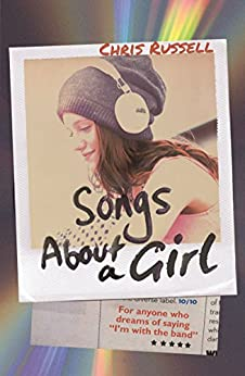 Songs About a Girl by [Russell, Chris]