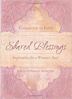 Book Shared Blessings (A Place To Belong) by Circle of Friends Ministries (2010-08-01)