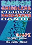 Random Griddlers Picross Nonograms Hanjie: Volume 1