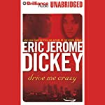 Drive Me Crazy | Eric Jerome Dickey