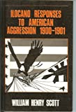 img - for Ilocano Responses to American Aggression 1900-1901 book / textbook / text book