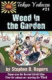 Tokyo Yakuza #21: Weed in the Garden