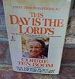 This Day Is the Lord's, Corrie ten Boom, 0515067342