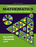 img - for A Problem Solving Approach to Mathematics for Elementary School Teachers (9th Edition) book / textbook / text book