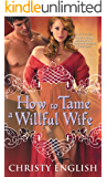 How to Tame a Willful Wife (Shakespeare in Love series Book 1)