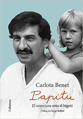 Resultado de imagen de Papitu, el somriure sota el bigoti