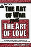 Sun Tzu's the Art of War Plus the Art of Love, Sun-Tzu and Gary Gagliardi, 1929194145