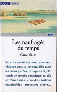 Les naufragés du temps par Carol Matas